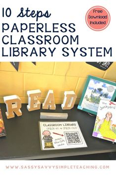 10 Steps to a Paperless Classroom Library System - Sassy Savvy Simple Teaching - Nina Library Checkout System, Classroom Library Checkout, Class Library, Library Books, Classroom Libraries, Library Ideas, Dream Library, 4th Grade Classroom, Classroom Activities