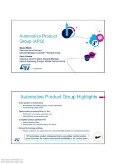 Automotive Product Group (APG) Marco Mont Executive Vice President, General Manager, Automotive Product Group Paul Grimme Executive Vice President, General Manager, Sales & Marketing, Europe, Middle East and Africa.