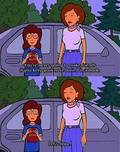 When people bother you while you're reading | 28 Daria Quotes For Any Situation