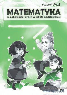 Matematyka w zabawach i grach w szkole podstawowej