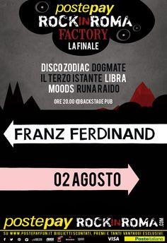 DOMANI sera LIBRA live @ ROCK in ROMA prima dei Franz Ferdinand per la finale del #rockinromafactory !