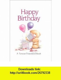 Happy Birthday (Forever Friends) (9781846343513) Charlotte Gray , ISBN-10: 1846343518  , ISBN-13: 978-1846343513 ,  , tutorials , pdf , ebook , torrent , downloads , rapidshare , filesonic , hotfile , megaupload , fileserve