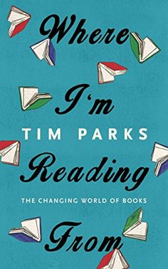 Where I'm Reading From: The Changing World of Books by Tim Parks http://www.amazon.co.uk/dp/1846559030/ref=cm_sw_r_pi_dp_SELVvb0AW0W38