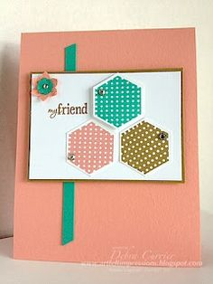 Simple card using the 6 sided stamp set and hexagon punch.....