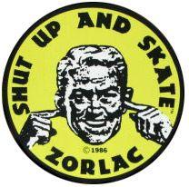 Zorlac Shut Up and Skate