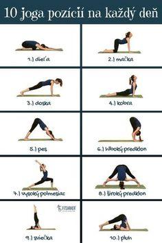 Týchto 10 joga pozícií by si mala robiť každý deň Yoga joga Yoga Fitness, Health Fitness, Yoga Routine, Hard Yoga, Workout Bauch, Yoga Positions, Restorative Yoga, Types Of Yoga, Yoga Poses For Beginners