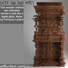 Wooden Cabinet looks digital  - WTF fun facts