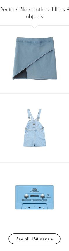 """""""Denim / Blue clothes, fillers & objects"""" by chelseapetrillo ❤ liked on Polyvore featuring skirts, bottoms, clothes - skirts, blue, textured skirt, knee length denim skirt, blue pencil skirt, blue denim skirt, pencil skirt and shorts"""