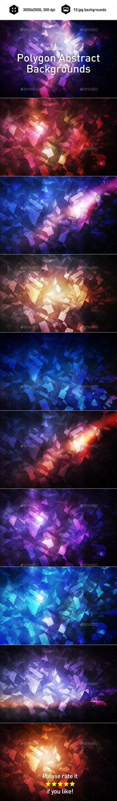 Polygon Abstract Backgrounds vol.3 10jpg backgrounds Use it for print, web or design. Download includes 10 high quality JPG file
