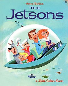 Retro Futurism - The Jetsons book. Meet George Jetson, his boy Elroy, daughter Judy. Jane, his wife. My Childhood Memories, Sweet Memories, 90s Childhood, Os Jetsons, Emission Tv, Comics Illustration, Book Illustrations, Cartoon Photo, Photo Vintage