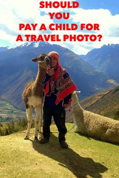 Should you pay a child to have their photo taken? A common tourism practice in Peru that may be doing far more harm than good.