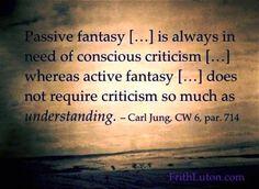 "Carl Jung Depth Psychology: Carl Jung on ""Fantasy."" Lexicon"