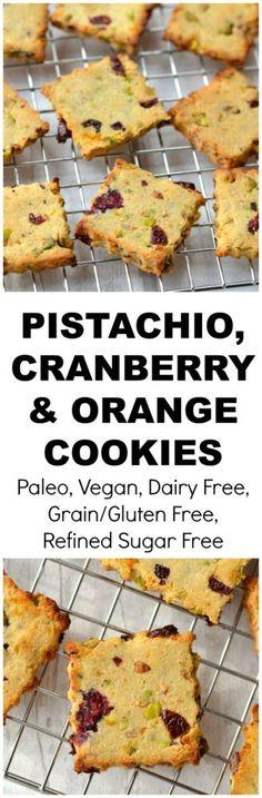 Pistachio, Cranberry and Orange Cookies