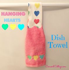 hanging hearts dish towel, bathroom ideas, crafts, how to, kitchen design, seasonal holiday decor, valentines day ideas