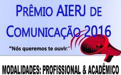 """♥ Inscrições Abertas para o """"Prêmio AIERJ de Comunicação 2016"""" ♥  http://paulabarrozo.blogspot.com.br/2016/04/inscricoes-abertas-para-o-premio-aierj.html"""