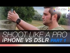 Shoot Like a Pro with your iPhone : Part 1 - YouTube