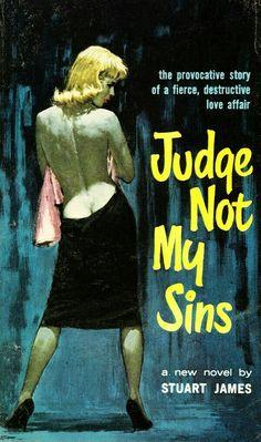 Judge not my sins