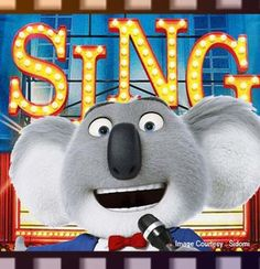 Sing (December 2016)  A koala named Buster Moon took over the management of a once-grand-but-now-struggling theater. As his last step to preserve it, he decided to produce the world's largest and greatest singing competition where five contestants emerge—gorilla, mouse, elephant, pig and porcupine.
