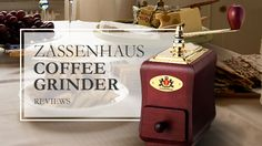 Zassenhaus Coffee Grinder Reviews Coffee Magazine, Are You The One