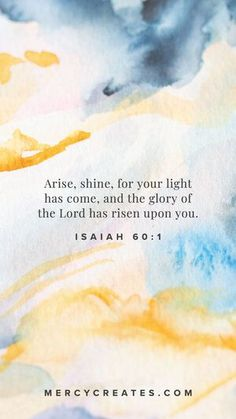 Arise, shine, for your light has come, and the glory of the Lord has risen upon you. Isaiah 60:1 Hand painted watercolor art inspired by Scripture. Christian gift to give a friend, Christian gift for mom, Christian gift for a sister, watercolor art with gold leafing, Scripture inspired art, Christian art, Bible Verse art, Christian home decor #MercyCreates #LightandLife #Christianart #christiangift #watercolorart #goldleaf Christian Gifts, Christian Art, Isaiah 60 1, Bible Verse Art, Light Of Life, Phone Backgrounds, Watercolor Art, Gifts For Mom, Lord