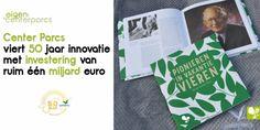 Center Parcs viert 50 jaar innovatie met investering van ruim één miljard euro