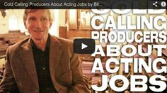 Cold Calling Producers About Acting Jobs by Bill Oberst Jr. Cold Calling, Jr, Acting, Hollywood