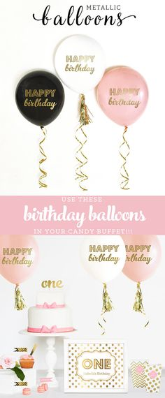 Birthday Balloons printed in metallic gold Happy Birthday are perfect for pink and gold theme birthday parties. Use these Birthday Balloons for a Candy