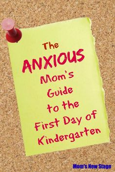 The Anxious Mom's Guide To The First Day of Kindergarten