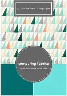 all about fabric: comparing rayon challis, cotton lawn, and voile