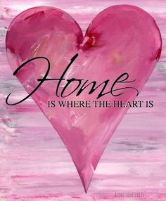 Home is where the heart is. A pretty pink heart on a abstract pink background. #pink