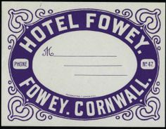 Hotel Fowey ~CORNWALL ENGLAND~ Historic & Scarce Early Luggage Label | eBay