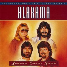alabama+singers+images | Legendary Country Singers - Alabama (Timelife) (1995) CD Front cover