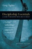 Discipleship Essentials: A Guide to Building Your Life in Christ, Expanded Edition - By: Greg Ogden Inductive Bible Study, Group Study, Spiritual Disciplines, Memory Verse, Small Groups, Christianity, Books To Read, Ebooks, Reading