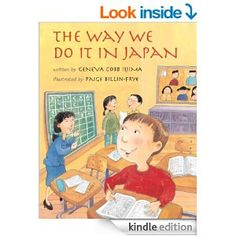 The Way We Do It in Japan - Kindle edition by Geneva Cobb Iijima, Paige Billin-Frye. Children Kindle eBooks @ Amazon.com.