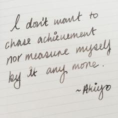 In today's journaling: I don't want to chase achievement nor measure myself by it any more. Done done done. I think my title of Dr is a testament to just how hard I used to push myself to achieve. I'm so done with that now. I want joy love and time in my life not certificates and numbers. #journaling #journals #journal #journalingnotes #notebook #notebooks #leuchtturm1917 #montblanc #fountainpen #handwriting #handwritten #inspiration #inspirational
