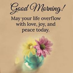 Good Morning Have Peace Today morning good morning morning quotes good morning quotes morning quote morning affirmations good morning quote positive good morning quotes inspirational good morning quotes Morning Quotes Images, Good Morning Quotes For Him, Good Morning Inspirational Quotes, Morning Greetings Quotes, Good Morning Picture, Good Morning Friends, Good Morning Messages, Good Night Quotes, Good Morning Wishes
