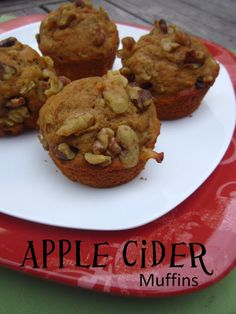 Apple Cider Muffins Yields about 18 muffins  1/2 cup butter, softened 2/3-1 cup honey (or sugar) depending on how sweet you want them 1...