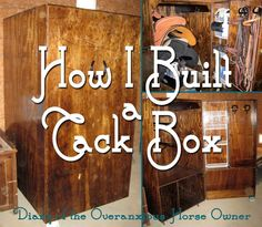 Diary of the Overanxious Horse Owner: The Tack Box That IS!