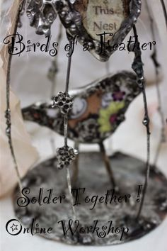 Items similar to SALE Birds of a Feather Solder Together Mixed Media Soldering Workshop Create 3 D Sculptures w Solder Tutorial Through Cyber Monday on Etsy Soldering Jewelry, Diy Jewelry, Jewelery, Jewelry Making, Unique Jewelry, Brain Art, Creative Class, Broken China Jewelry, China Art