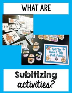 What are subitizing activities and why you need them in your K-1st classroom?