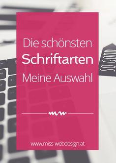 Hübsche Schriftarten für alle Fälle, jede Website und jeden Blog #webdesign #fonts   miss-webdesign.at