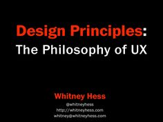 Whitney Hess » Pleasure and Pain » So you wanna be a user experience designer — ?    Read on!