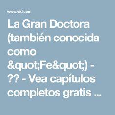 """La Gran Doctora (también conocida como """"Fe"""") - 신의 - Vea capítulos completos gratis con subs en Español - Corea del Sur - Series de TV - Viki"""