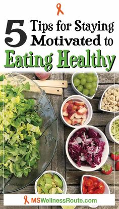 5 Tips for Staying Motivated to Eating Healthy - MS Wellness Route - - Learn how to stay motivated to eating healthy and start feeling better. Including a symptom questioneer to keep track of your symptoms. Healthy Lifestyle Tips, Healthy Living Tips, Healthy Habits, Healthy Tips, How To Stay Healthy, Healthy Dinner Recipes, Lifestyle Group, Healthy Foods, Healthy Choices