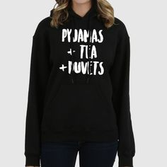 Pyyjamas Tea Duvets Quote Slogan Illustration Personalised Unisex, Tumblr, Blog Fashion Drawing Funny, Hipster, Joke, Gift, Sweater, Sweatshirt, Hoodie, Hooded, Top Men Women Ladies Boy Girl