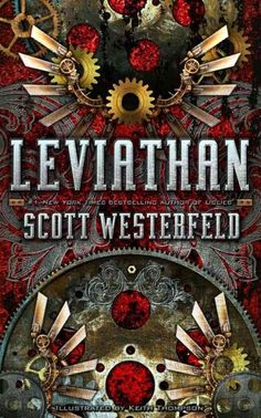 Leviathan, by Scott Westerfeld; (#1 Leviathan trilogy); SCIENCE FICTION -- Anthony