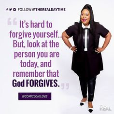 Learn from the past, and forgive yourself for it. The Real Talk Show, Slay Girl, God Forgives, Forgiving Yourself, Real Quotes, Forgiveness, The Past, Wisdom, Instagram Posts