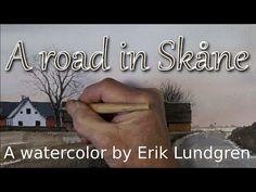 A road in Skåne - A watercolor by Erik Lundgren - YouTube