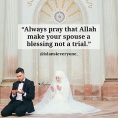 Always pray that Allah subhanahu wa ta'ala make your spouse a blessing not a trial. Muslim Family, Marriage And Family, Muslim Couples, What Is Islam, Love In Islam, Muslim Love Quotes, Islamic Love Quotes, Islam Marriage, Marriage Advice