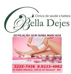 Bella Dejes: Depilação Feminina e Masculina